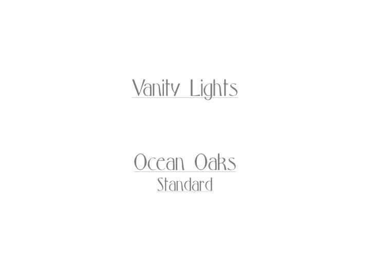 Ocean Oaks Vanity Lights